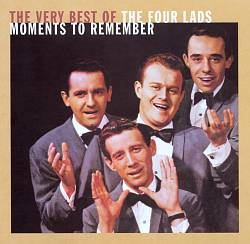 Moments to Remember: The Very Best of the Four Lads | Dodax.co.uk