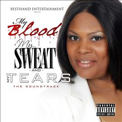 My Blood My Sweat and My Tears: The Soundtrack | Dodax.co.jp