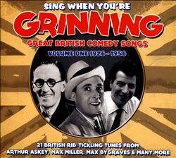 Sing When You're Grinning - Great British Comedy Songs, Vol. 1: 1926-1956 | Dodax.co.uk