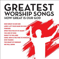 Great Worship Songs: How Great Is Our God | Dodax.at