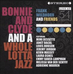 Bonnie & Clyde & A Whole Lotta Jazz: Live at 54 Below | Dodax.at