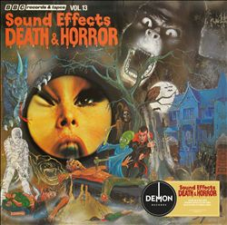 BBC Sound Effects, Vol. 13: Death & Horror | Dodax.de