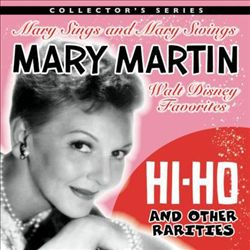 Hi-Ho and Other Rarities: Mary Sings and Mary Swings Walt Disney Favorites | Dodax.ca