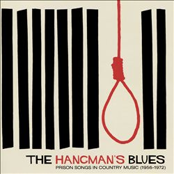 Hangman's Blues: Prison Songs in Country | Dodax.ca