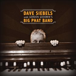 Dave Siebels with Gordon Goodwin's Big Phat Band | Dodax.it