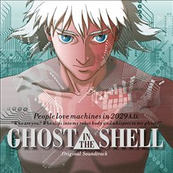 Ghost in the Shell [Original Motion Picture Soundtrack] | Dodax.es