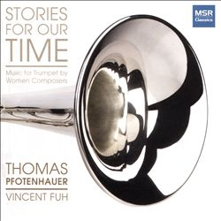 Stories for Our Time: Music for Trumpet by Women Composers | Dodax.nl