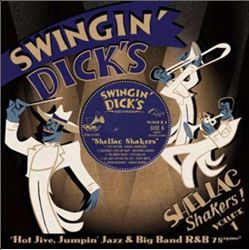 Swingin' Dick's Shellac Shakers, Vol. 1: Hot Jive | Dodax.at