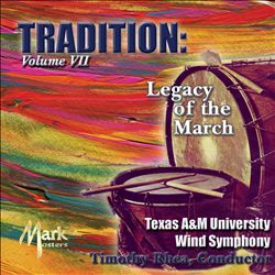 Tradition: Legacy of the March, Vol. 7 | Dodax.ch