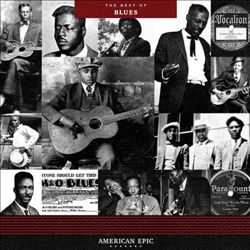 American Epic: The Best of Blues | Dodax.at