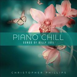 Piano Chill: Songs of Billy Joel | Dodax.at