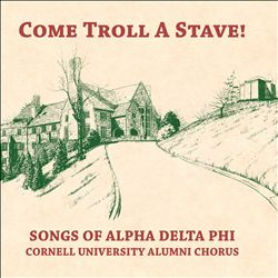 Come Troll a Stave Songs of Alpha Delta Phi | Dodax.es