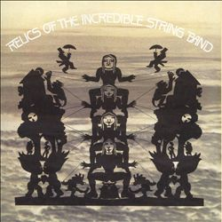 Relics of the Incredible String Band | Dodax.es