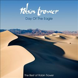 Day of the Eagle: The Best of Robin Trower | Dodax.com