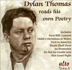 Dylan Thomas Reads His Own Poetry | Dodax.fr