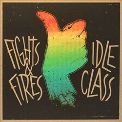 Idle Class/Fights and Fires [Split] | Dodax.nl