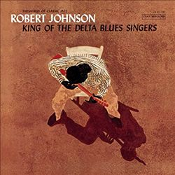 King of the Delta Blues Singers | Dodax.es