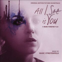 All I See Is You [Original Motion Picture Soundtrack] | Dodax.com