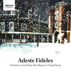 Adeste Fideles: Christmas Carols from Her Majesty's Chapel Royal   Dodax.at