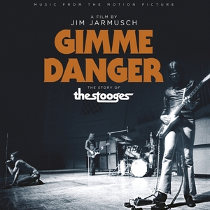"Music From the Motion Picture ""Gimme Danger"" 