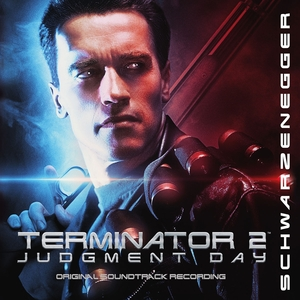 Terminator 2: Judgment Day [Original Motion Picture Soundtrack] | Dodax.it