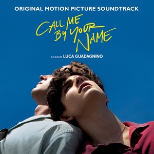 Call Me by Your Name [Original Motion Picture Soundtrack] | Dodax.com