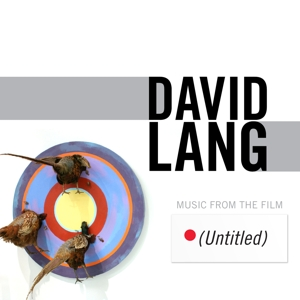 David Lang: Music from the Film (Untitled) | Dodax.co.jp
