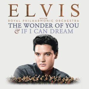 The Wonder of You: Elvis Presley with The Royal Philharmonic Orchestra, 2 Audio-CDs | Dodax.ch