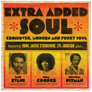 Extra Added Soul: Crossover, Modern and Funky Soul | Dodax.de