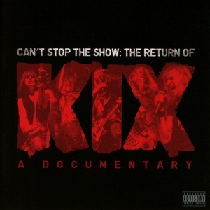 CAN'T STOP THE SHOW:THE RETURNOF KIX | Dodax.at