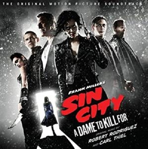Sin City: A Dame to Kill For [Original Motion Picture Soundtrack] | Dodax.co.uk