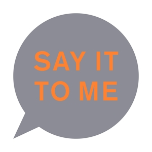 Say It to Me | Dodax.fr