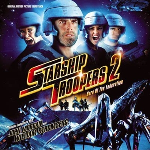 Starship Troopers 2: Hero of the Federation [Original Motion Picture Soundtrack] | Dodax.ch