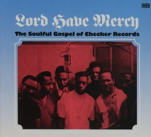 Lord Have Mercy: The Soulful Gospel of Checker Records | Dodax.com