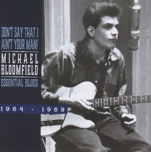 Don't Say That I Ain't Your Man: Essential Blues 1964-1969 | Dodax.com