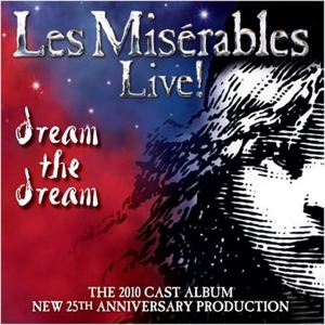 Les Miserables: Dream the Dream [25th Anniversary Production] | Dodax.co.uk