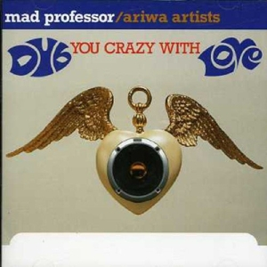 Dub You Crazy with Love   Dodax.co.uk