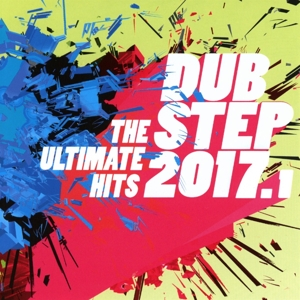DUBSTEP 2017.1 - THE ULTIMATE HITS   Dodax.co.uk