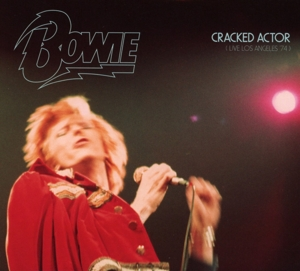 Cracked Actor: Live in Los Angeles '74 | Dodax.fr