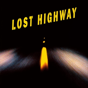 Lost Highway [Original Motion Picture Soundtrack] | Dodax.ch