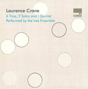 Laurence Crane: 6 Trios, 2 Solos and 1 Quintet | Dodax.at