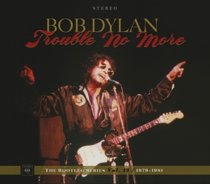 Trouble No More: The Bootleg Series, Vol. 13 [1979-1981] | Dodax.es