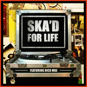 Ska'd For Life-Strictly Rockers Presents | Dodax.at