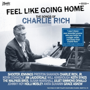 Feel Like Going Home: The Songs of Charlie Rich   Dodax.de
