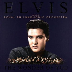 Wonder of You: Elvis Presley with the Royal Philharmonic Orchestra | Dodax.fr