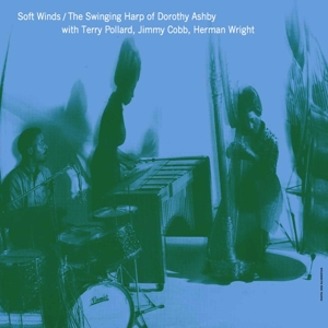 Soft Winds: The Swinging Harp of Dorothy Ashby | Dodax.nl