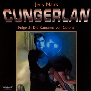 Cungerlan - Die Kanonen von Galone, Audio-CD | Dodax.at