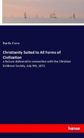9783337347970 - Bartle Frere: Christianity Suited to All Forms of Civilization - Buch