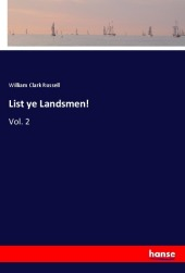 9783337347369 - William Clark Russell: List ye Landsmen! - Buch