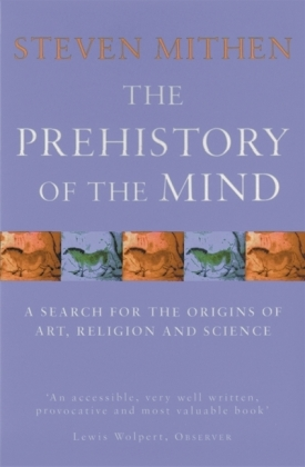 The Prehistory of the Mind | Dodax.at